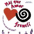 Más Que Amor, Frenesí (1996) #Thriller #Comedia #Drama #peliculas #podcast #audesc