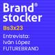 Bs3x23 - Hablamos de branding y marcas país con FutureBrand