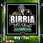 Pa la Birria Show E13T01