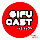 GifuCast 001: Reborn
