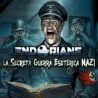 """ENDORIANS —Archivo Ligero— """"La Guerra Esotérica Nazi"""" (mayo 2018)"""