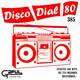 Disco Dial 80 Edición 385 (Primera parte)