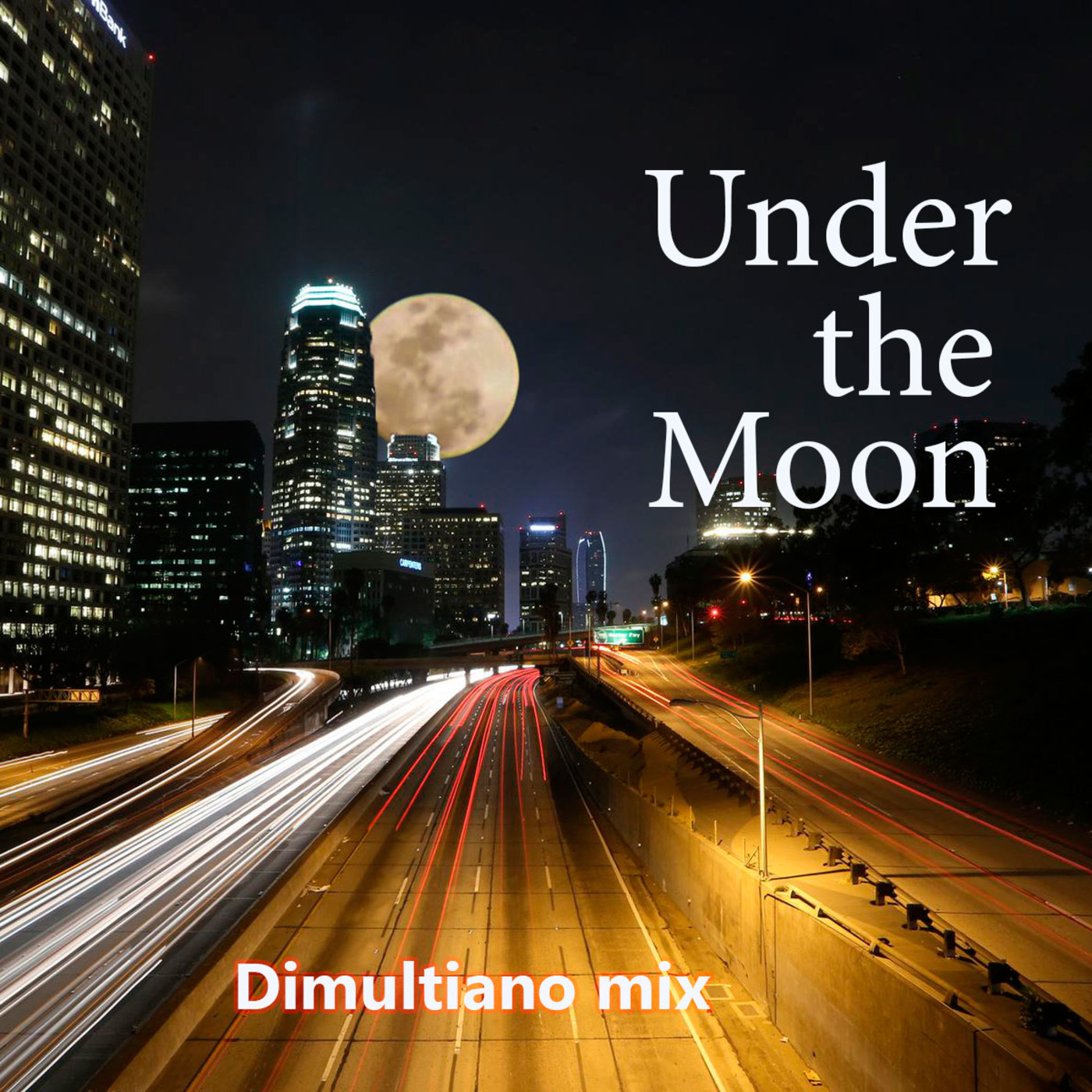 Dimultiano mix - Under the Moon