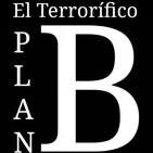 """El Terrorífico Plan B: Cuarentena, """"Día 2.1"""""""