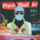 Disco Dial 80 Edición 382 (Segunda parte)