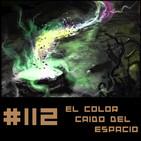 #112 El color caído del espacio - H.P. Lovecraft