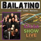"GussiDJ SALSA SHOW LIVE - JOSÉ ""CHEO"" NAVARRO Y BAILATINO"