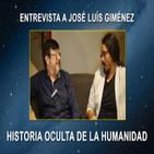 HISTORIA OCULTA DE LA HUMANIDAD, Entrevista a José Luís Giménez