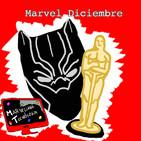 Marvel Diciembre - Black Panther quiere conquistar los Oscars