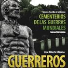 """Programa 129: """"Guerreros, un paso a la impecabilidad"""" y """"Cementerios de las guerras mundiales"""""""