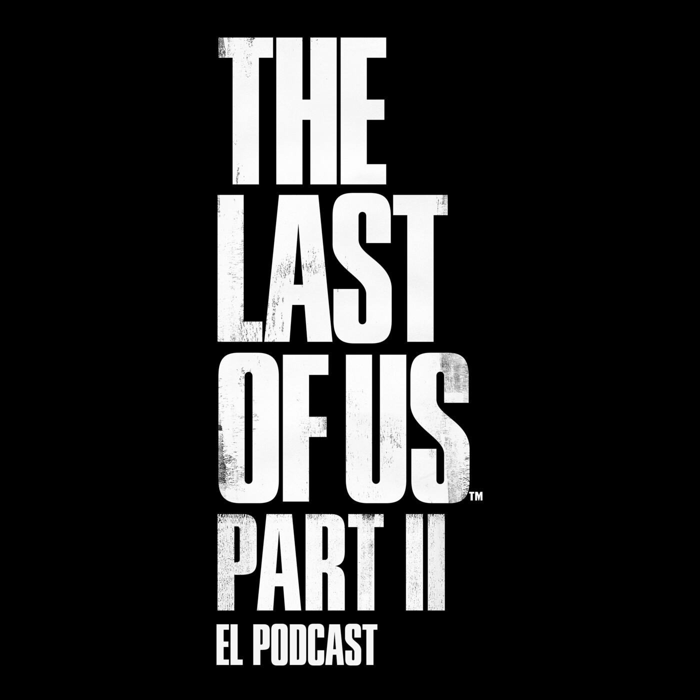 Especial The Last of Us II (1)