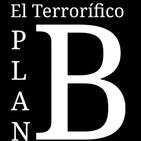 """El Terrorífico Plan B: Cuarentena, """"Día 1"""""""