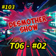 Desmother Show #103 [T06 - #02]