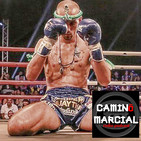 CAMINO MARCIAL nº 126 - Carlos Coello (Muay Thai)