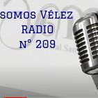Somos Vélez Radio #209