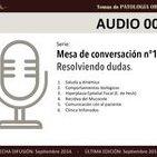 Mesa de Conversación nº1 (Completo): Resolviendo dudas.