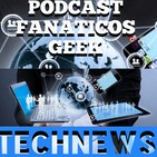 Episodio #47 #technews de la semana