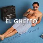 El Ghetto - T9P28 - Nuevo groove