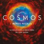Cosmos, mundos posibles: 13- Las siete maravillas del nuevo mundo