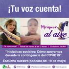"""""""Iniciativas sociales: Cómo apoyarnos durante la contingencia del COVID19"""""""