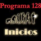 Programa 128. Inicios