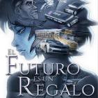 El Futuro es un Regalo - Trailer