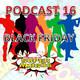 El Podcast de los SuperAmigos Episodio 16