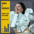 REDES Y SOCIALES: La Rosalía y el fin del mundo 1x10
