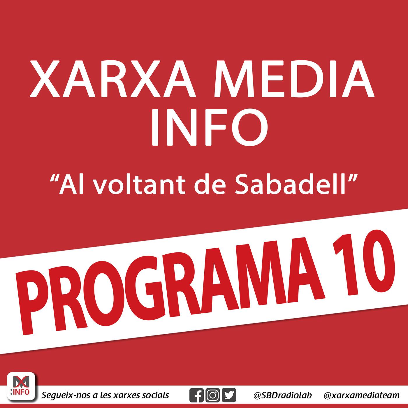 Xarxa Media Info 'Al voltant de Sabadell' (Programa 10, sencer)