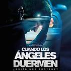 Cuando los Ángeles Duermen (2018) #Thriller #peliculas #audesc #podcast