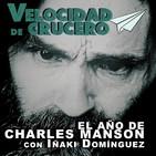 El año de Charles Manson. Psicópata o superestrella