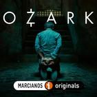 MARCIANOS 149: Ozark. La corrupción sale a flote