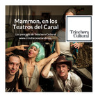 Los Podcast de Trinchera Cultural n.5 - Mammón, en los Teatros del Canal