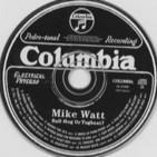 Programa 132 - Mike Watt - Ball-Hog or Tugboat?