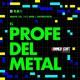 T2 Entrevista: El Profe del Metal