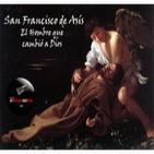 El Abrazo del Oso - San Francisco de Asís, el hombre que cambió a Dios