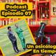 EPISODIO 07 Un psicólogo de Selección en tiempos de Cuarentena