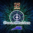 Otros Mundos 25X04: 40 años del incidente OVNI más célebre de España · El Escorial de la Mancha