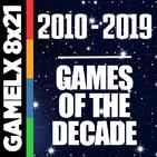 GX 8x21 - Los mejores videojuegos de la última década (2015-2019) [Parte 2]