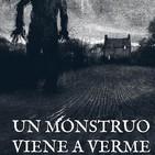 Un monstruo viene a verme - Capítulo 4