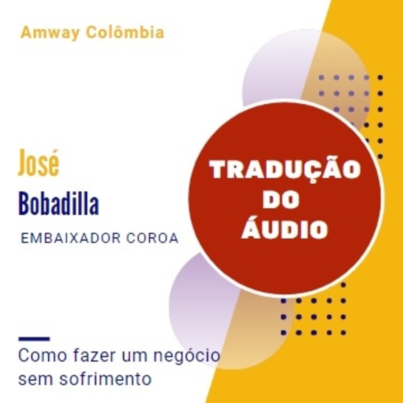 Como fazer um negócio sem sofrimento (Tradução) - José Bobadilla