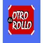 DE OTRO ROLLO (Programa 10)