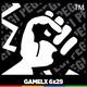 GAMELX 6x29 - Especial Juegos de Lucha
