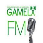 GAMELX FM 2x05 - Nos gustaría... Que los hiciesen