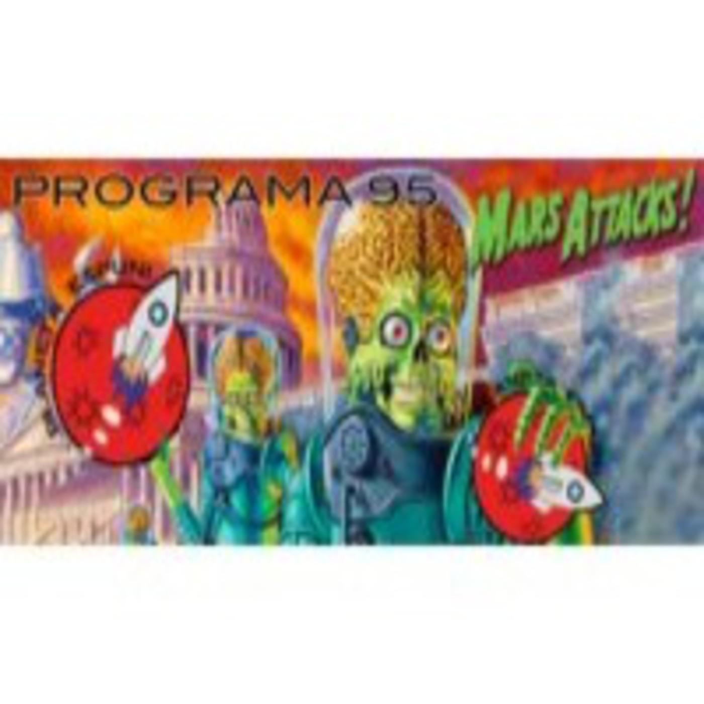 Programa 95 - De extraterrestres y malos padres