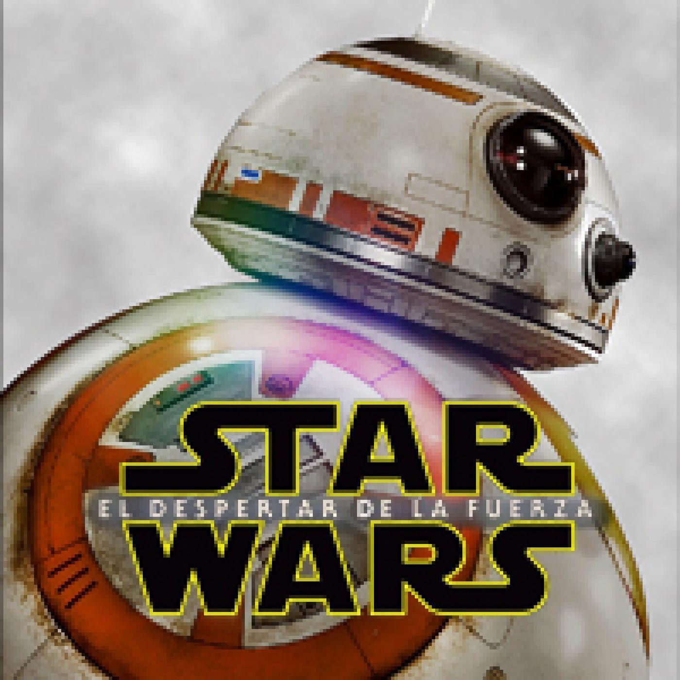 LODE 6x18 Star Wars EL DESPERTAR DE LA FUERZA