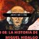 Episodio 08: Miguel HIdalgo I Al Chile Podcast