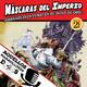 #AMd4s: Máscaras del Imperio, entrevista a los autores