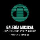 Galería Musical JUN 29 / PARTE 1
