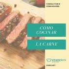 ¿Cómo cocinar la carne? - Consultorio dominguero s.32 2018